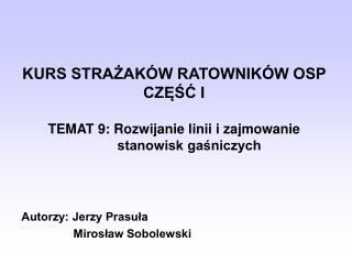 Autorzy: Jerzy Prasuła                                 Mirosław Sobolewski