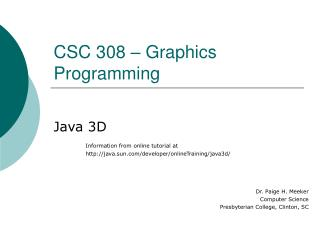 CSC 308 – Graphics Programming