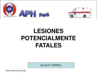 LESIONES POTENCIALMENTE FATALES