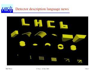 Detector description language news