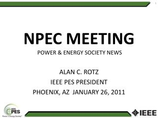 NPEC MEETING  POWER & ENERGY SOCIETY NEWS