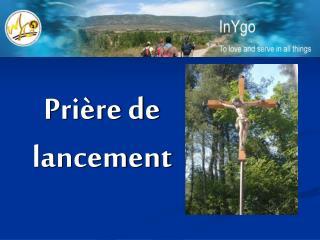 Prière de lancement