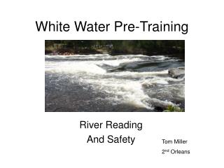 White Water Pre-Training
