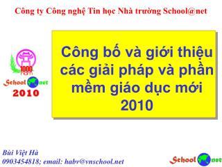 Công bố và giới thiệu các giải pháp và phần mềm giáo dục mới 2010