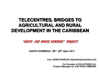 TELECENTRES , BRIDGES TO AGRICULTURAL AND RURAL DEVELOPMENT IN THE  CARIBBEAN