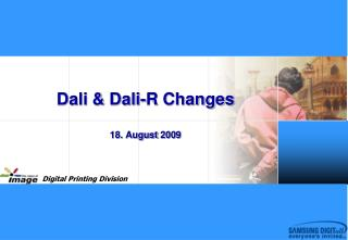 Dali & Dali-R Changes 18 . August  2009