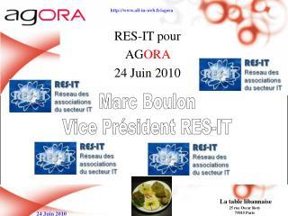 RES-IT pour AG ORA 24 Juin 2010