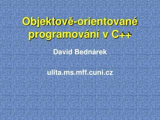Objektov ě-orientované p rogramování v C++