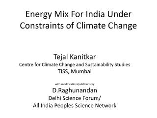 Energy Mix For India Under Constraints of Climate Change