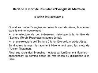 Récit de la mort de Jésus dans l'Evangile de Matthieu «Selon les Ecritures»