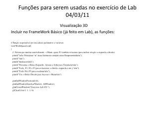Funções para serem usadas no exercício de Lab 04/03/11