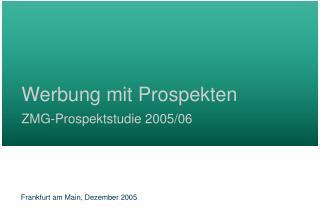 Werbung mit Prospekten ZMG-Prospektstudie 2005/06