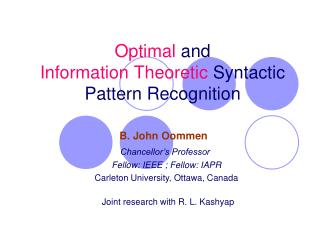 Optimal  and  Information Theoretic  Syntactic Pattern Recognition