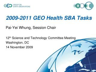 2009-2011 GEO Health SBA Tasks