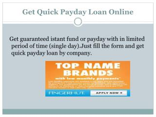 Get Quick Payday Loan Online