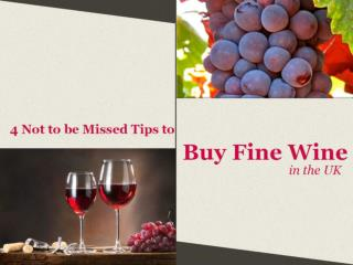 4 Can't Miss Tips to Buy Fine Wine in UK