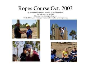 ropes pics