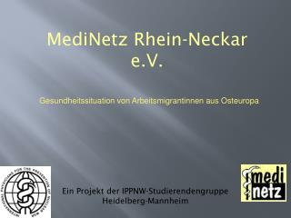 MediNetz Rhein -Neckar  e.V .