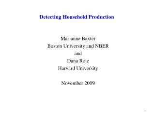 Detecting Household Production