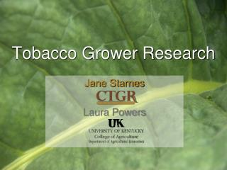 Tobacco Grower Research