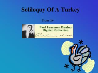 Soliloquy Of A Turkey