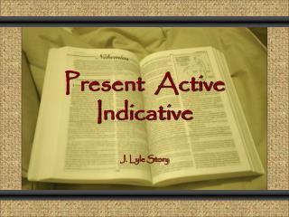 Present  Active Indicative