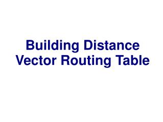 Building Distance Vector Routing Table