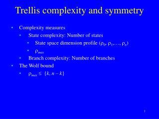 Trellis complexity and symmetry