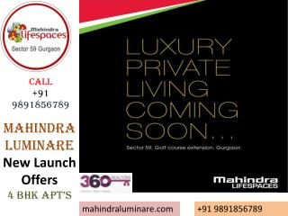 59 Good Location::Mahindra Luminare New Launch $$9891856789$
