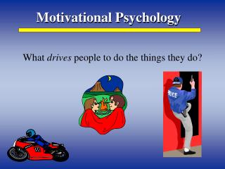 Motivational Psychology