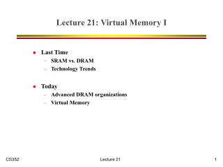 Lecture 21: Virtual Memory I