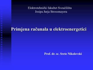 Elektrotehnički fakultet Sveučilišta Josipa Jurja Strossmayera