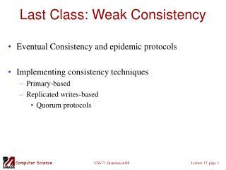 Last Class: Weak Consistency