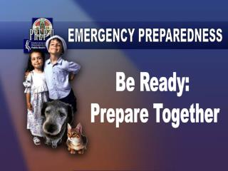 Be Ready:  Prepare Together