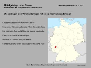 Karin Ochel-Spies  ( B�rgerinitiative Gegenwind-Soonwald)