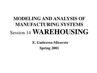 WHY WAREHOUSING?