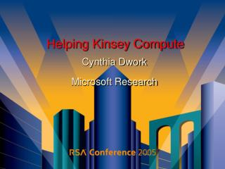 Helping Kinsey Compute