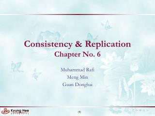 Consistency & Replication Chapter No. 6