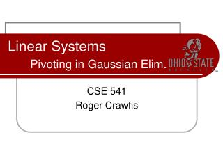 Linear Systems Pivoting in Gaussian Elim.
