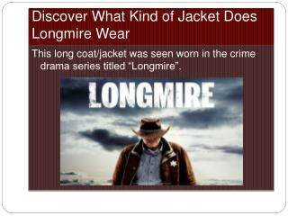 Longmire Wearing Coat For Men