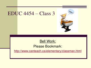EDUC 4454 – Class 3