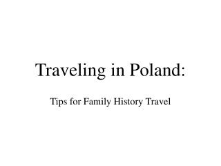 Traveling in Poland: