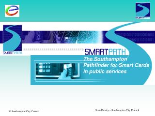 The Southampton  Pathfinder for Smart Cards  in public services