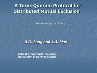 A Torus Quorum Protocol for Distributed Mutual Exclusion
