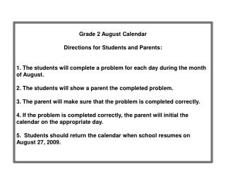 Grade 2 August Calendar  Directions for Students and Parents: