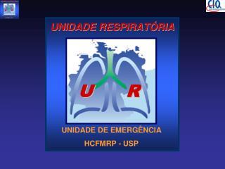 PLANO DE MELHORIA UNIDADE RESPIRATÓRIA-HCFMRP-USP  UM NOVO CONCEITO EM GESTÃO DE EQUIPAMENTOS