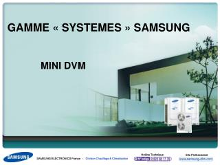 GAMME ��SYSTEMES�� SAMSUNG