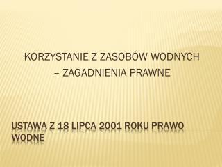 Ustawa z 18 lipca 2001 roku Prawo wodne