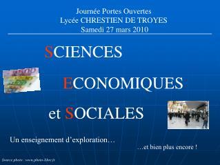 Journée Portes Ouvertes   Lycée CHRESTIEN DE TROYES Samedi 27 mars 2010