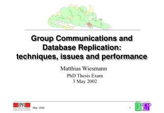 Group Communications and Database Replication:  techniques, issues and performance